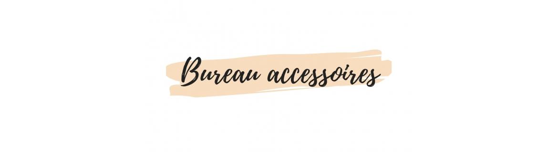 Bureau accessoires